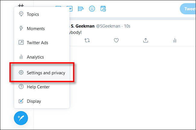 """Dans Twitter sur le Web, cliquez sur """"Paramètres et confidentialité""""."""