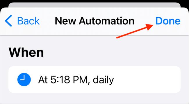 Appuyez sur le bouton Terminé pour enregistrer l'automatisation