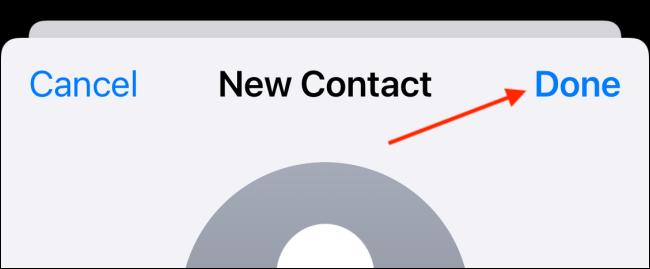 Appuyez sur le bouton Terminé pour enregistrer un nouveau contact