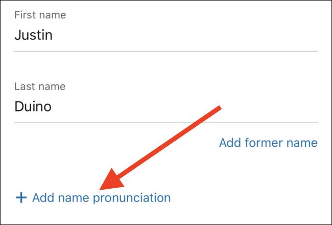 """Appuyez sur le lien """"Ajouter la prononciation du nom"""""""