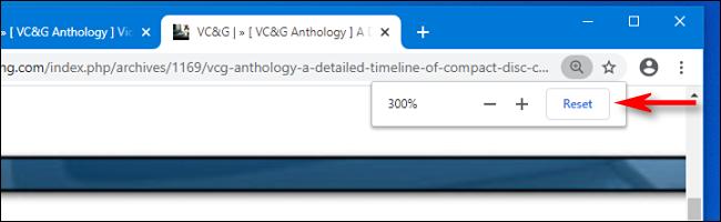 Cliquez sur le bouton de réinitialisation de la fenêtre contextuelle Zoom dans Google Chrome pour réinitialiser le zoom