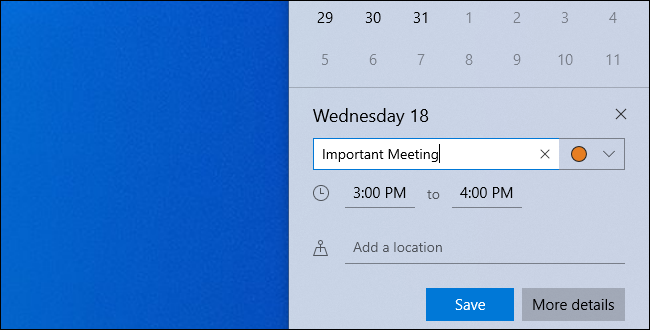 Modifier les détails d'un événement tout en l'ajoutant au panneau de l'horloge de Windows 10.