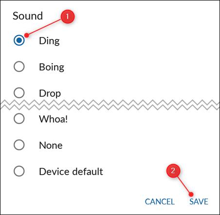 """Choisissez le son de notification souhaité, puis appuyez sur """"Enregistrer""""."""