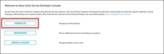 Boîte de dialogue développeur Alexa avec boîte autour de l'option Produits.