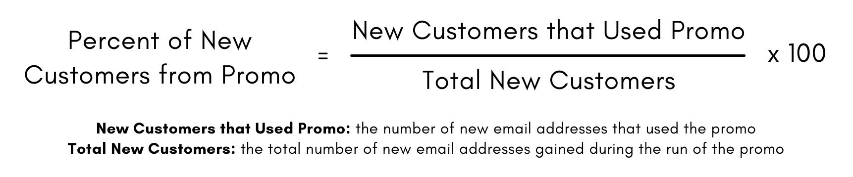 Formule pour le pourcentage de nouveaux clients d'une promotion: nombre de nouvelles adresses e-mail utilisées pour la promotion divisé par le nombre total de nouvelles adresses e-mail dans la période de promotion, multiplié par 100.