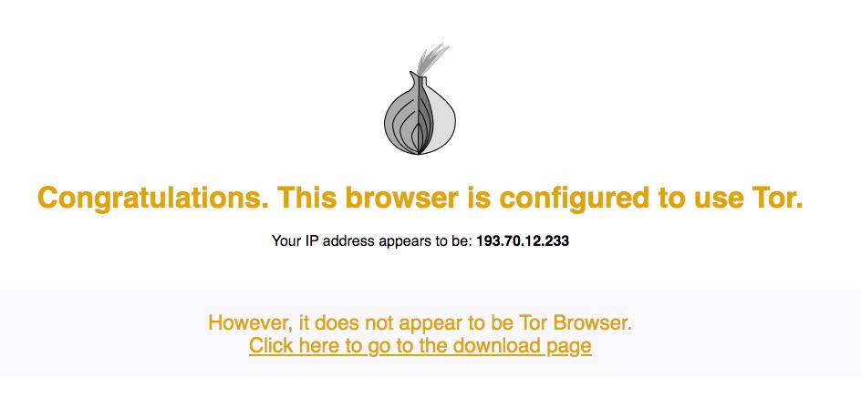Rendez-vous sur le site Web de Tor et vérifiez si vous utilisez le réseau Tor.