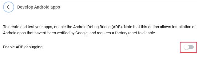 L'option d'activation du débogage Android sur un Chromebook